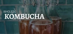 whole30 kombucha