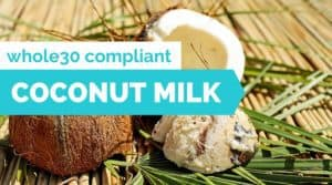 whole30 coconut milk