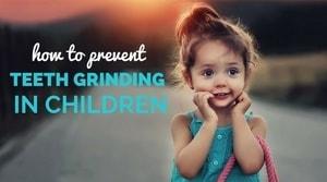 teeth grinding in children