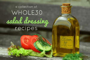 whole30 salad dressing recipes