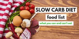 slow carb food list