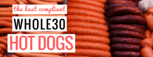 whole30 hot dogs
