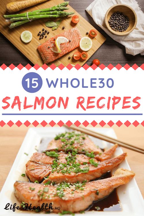 15 Whole30 Salmon Recipes Superb Salmon Satisfaction
