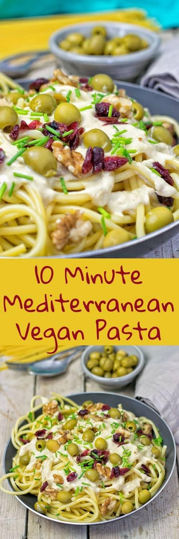 10 Minute Mediterranean Vegan Pasta