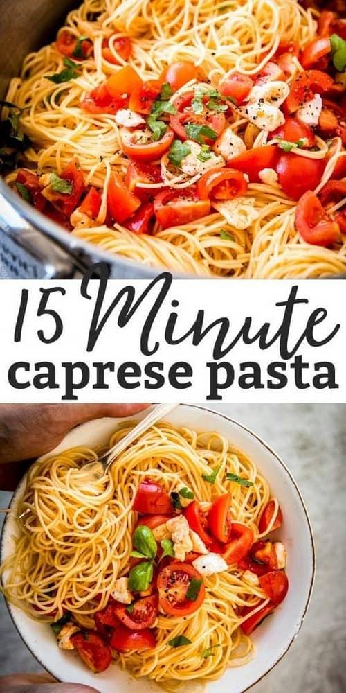 Mediterranean 15 Minute Caprese Pasta