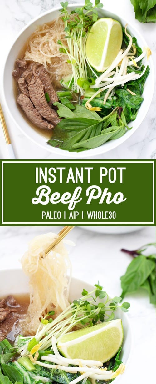 Whole30 Instant Pot Beef Pho