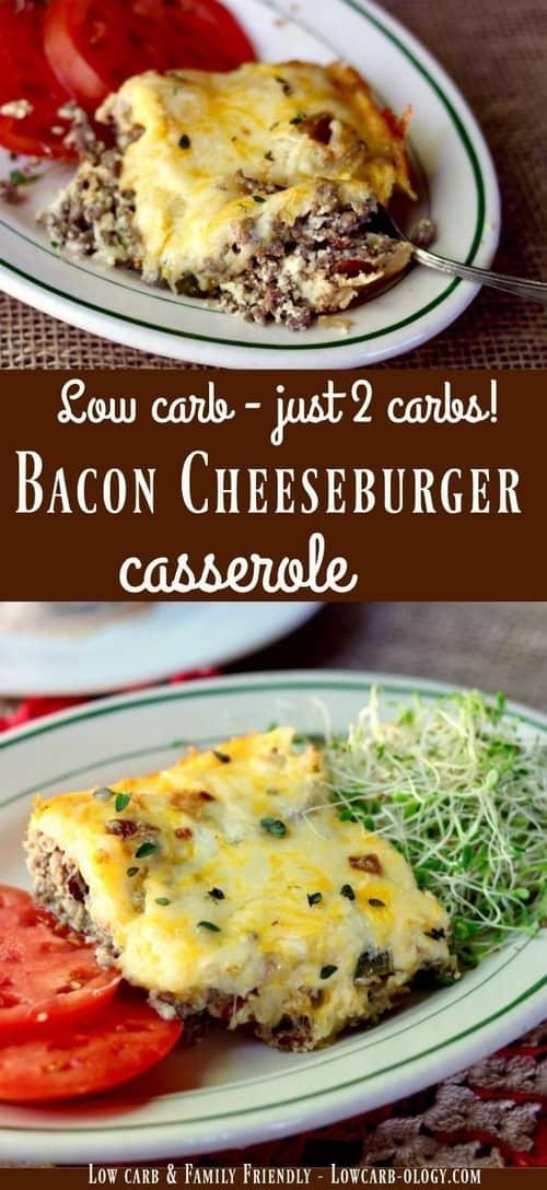 Keto Low Carb Bacon Cheeseburger Casserole