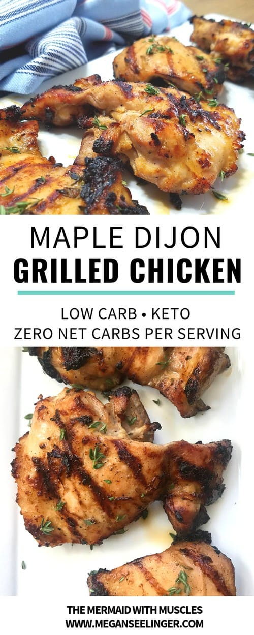 Easy Keto Grilled Chicken Thighs with Maple Dijon Marinade